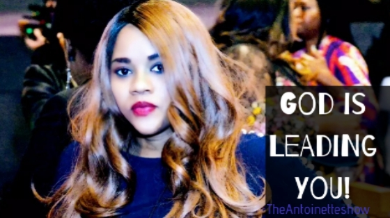 God is leading you!